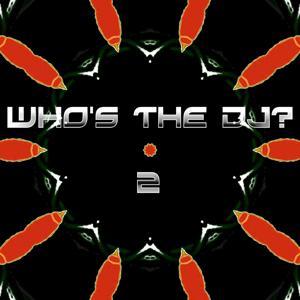 Who's the Dj?, Vol. 2