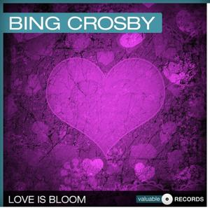 Love Is Bloom
