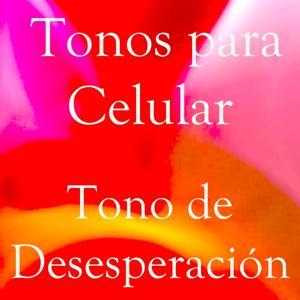 Tono de Desesperación
