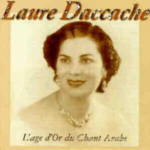 The Very Best of Laure Daccache (L'âge d'or du chant arabe)