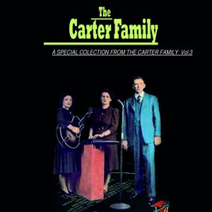 The Carter Family, Vol. 3