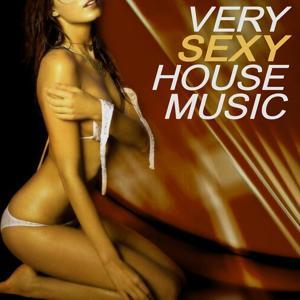 Very Sexy House Music