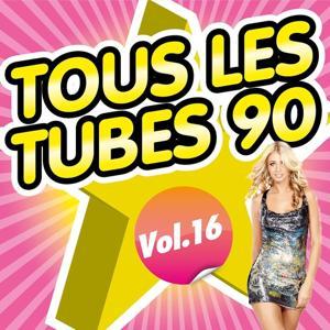 Tous les tubes 90, Vol. 16