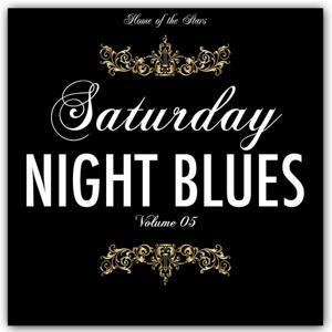 Saturday Night Blues, Vol. 5 (Rare Recordings)
