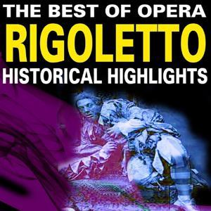 The Best of Opera: Rigoletto