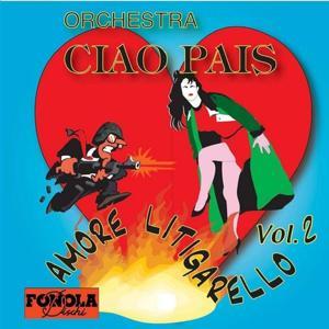 Ciao Pais, Vol. 2 (Orchestra Ciao Pais)