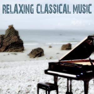 Relaxing Classical Music (For Meditation, Relaxation, Yoga, Ayurveda, Sleep Therapy, Tai Chi, Anti-Stress, Prenatal, Wellness, Massage & Spa)