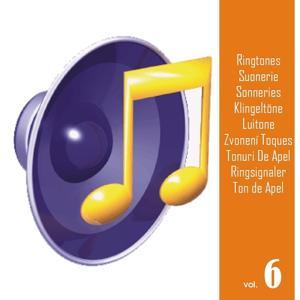 Ringtones, Vol. 6 (Suonerie, Sonneries, Klingeltöne, Luitone, Zvonení, Toques, Tonuri De Apel, Ringsignaler, Ton de Apel)