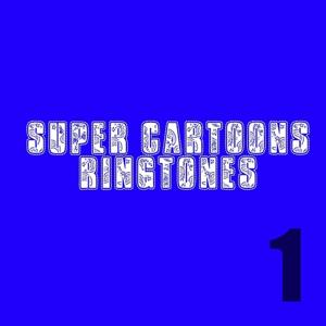 Super Cartoons Ringtones, Vol. 1 (Suonerie cartoni animati sigle)