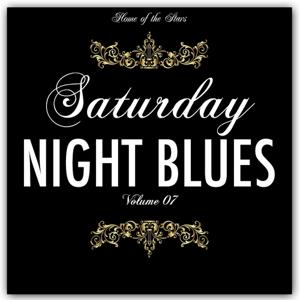 Saturday Night Blues, Vol. 7 (Rare Recordings)