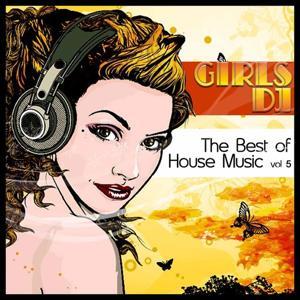 Girls Dj : The Best of House Music, Vol. 5