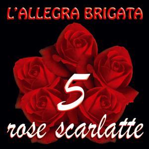 5 rose scarlatte
