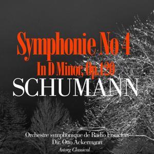 Schumann : Symphonie No. 4 en ré mineur, Op. 120