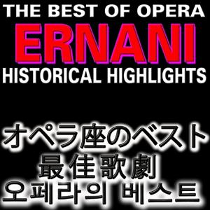 The Best of Opera : Ernani (Asia Edition)