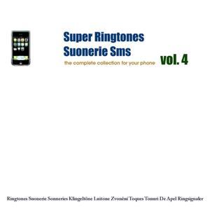 Super Ringtones : Suonerie Sms, vol. 4
