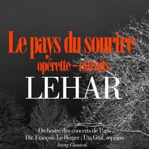 Lehar : Le pays du sourire (Opérette)