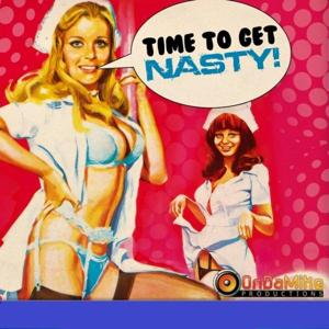 Time To Get Nasty