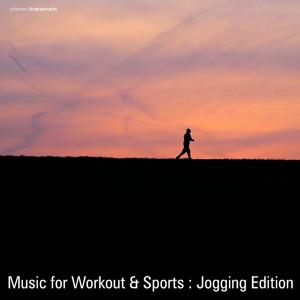 Music For Workout & Sports: Jogging Edition