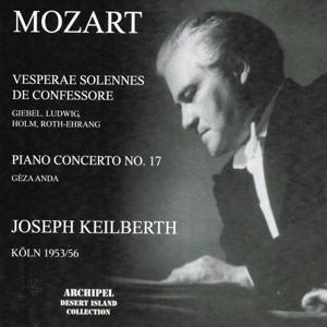 Wolfgang Amadeus Mozart : Vesperae solennes de confessore, Piano concerto No. 17 (Köln 1953-1956)