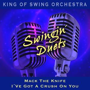 Swingin' Duets (Mack the Knife / I've Got a Crush On You)