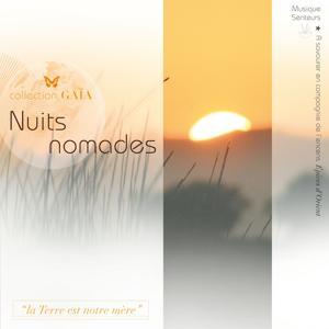 Gaïa : Nuits nomades (Musique senteurs)