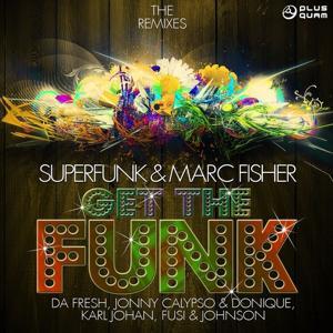Get the Funk (Remixes)