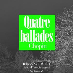 Chopin : Quatre ballades