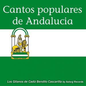 Cantos Populares de Andalucia (Chants Populaires Andalous)