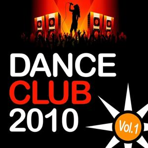 Dance Club 2010, Vol. 1
