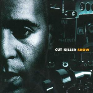 Cut Killer Show 1