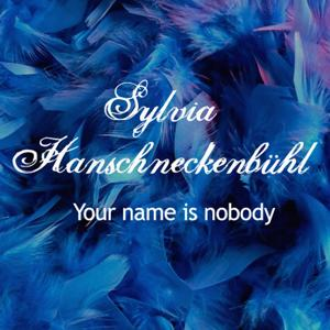 Your Name Is Nobody