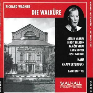Richard Wagner : Die Walküre (Bayreuth 1957)