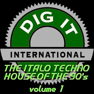 The Italo Techno House of the 90's, Vol. 1 (Best of Dig-it International)