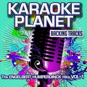 The Engelbert Humperdinck Hits, Vol. 1 (Karaoke Planet)