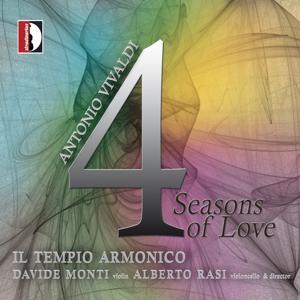 Il Tempio Armonico: Antonio Vivaldi: 4 Seasons of Love