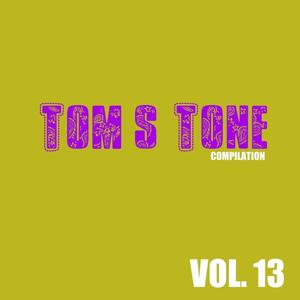 Tom's Tone Compilation, Vol. 13
