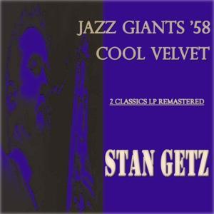 Jazz Giants '58 / Cool Velvet (2 Classics Lp Remastered)