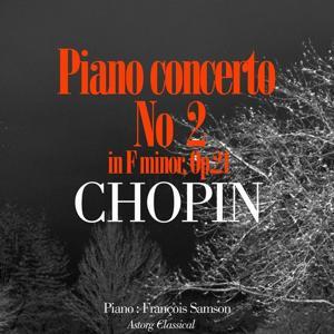 Chopin : Piano Concerto No. 2 In F Minor, Op. 21