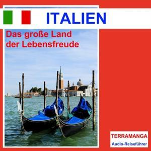 Italien, das grosse Land der Lebensfreude