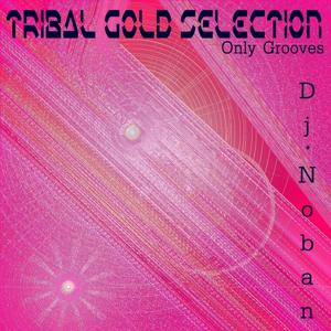 Tribal Gold Selection (Only Grooves)