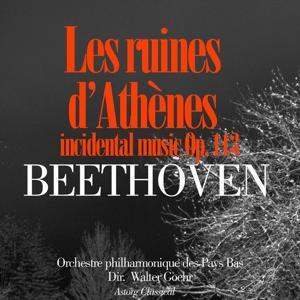 Beethoven: Les ruines d'Athenes, Incidental Music, Op. 113