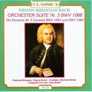 Johann Sebastian Bach : Orchester-Suite No. 3BWV 1068, Die Konzerte für 3 Cembali BWV 1063 und BWV 1064