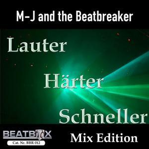 Lauter, Härter, Schneller (Mix Edition)