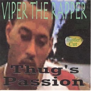 Thug's Passion (Hustler's Cut)