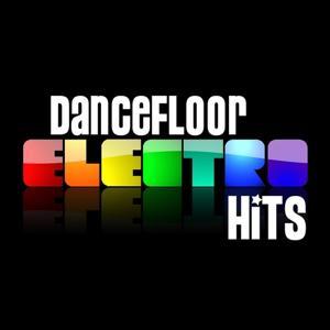 Dancefloor Electro Hits