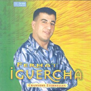Ferhat Iguercha - Chansons éternelles
