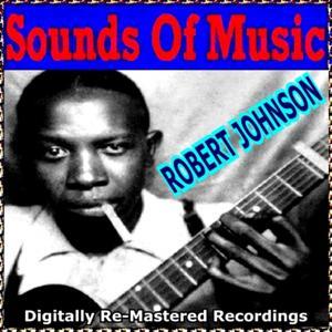 Sounds of Music pres. Robert Johnson