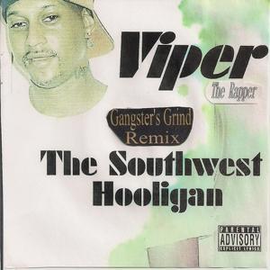 The Southwest Hooligan (Gangster's Grind Remix)