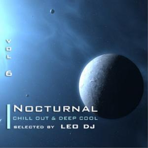 Nocturnal, Vol. 6 (Chill Out & Deep Cool Selected By Leo Dj)
