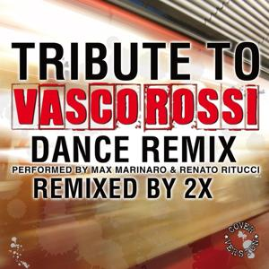 Tribute to Vasco Rossi (Dance Remix)